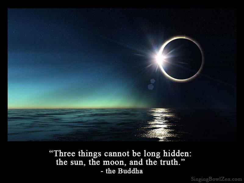 buddha-three-things-cannot-be-long-hidden