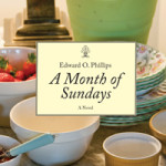 A Month of Sundays by Edward O Phillips